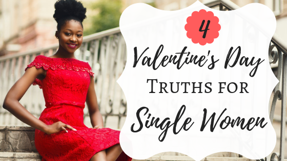 Four Valentine's Day truths for single women