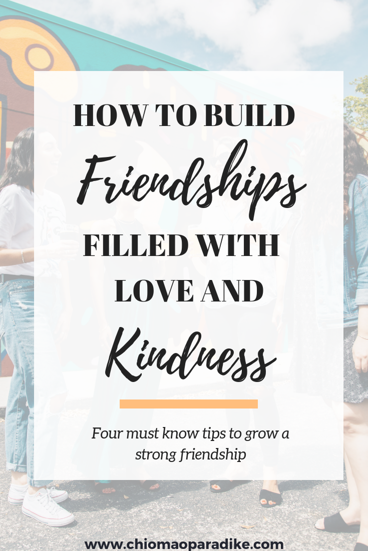 Building Friendships: Four Qualities of a Kind friend