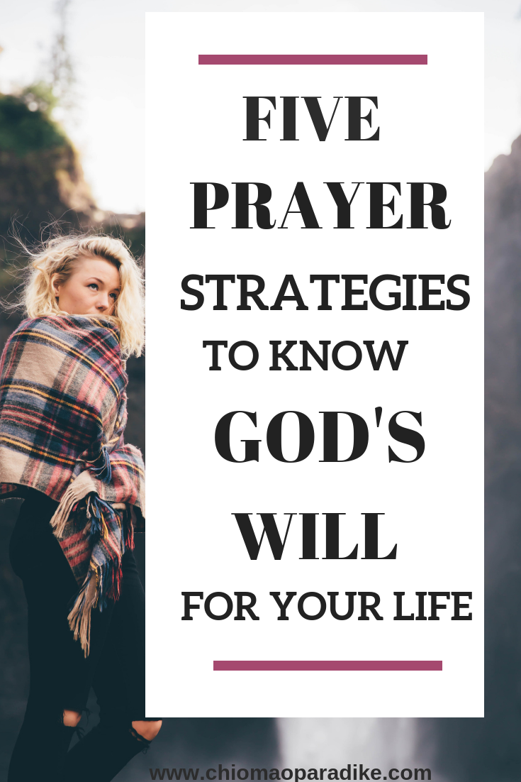 Five tips to help you pray God's will over your life